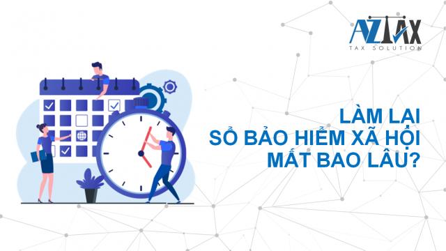 Làm lại sổ BHXH mất bao lâu?