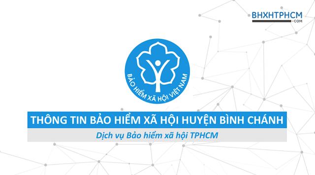 Tổng quan thông tin Bảo hiểm xã hội huyện Bình Chánh.