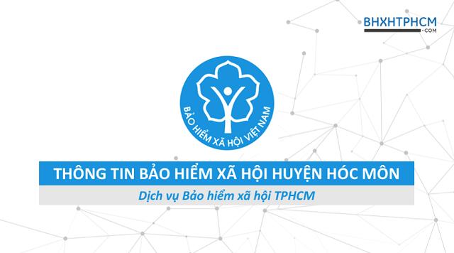 Tổng quan thông tin Bảo hiểm xã hội huyện Hóc Môn.