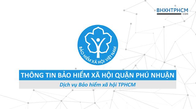 Tổng quan thông tin Bảo hiểm xã hội quận Phú Nhuận.